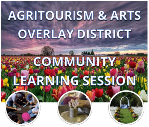Agritourism Arts Overlay District Community Learning Session