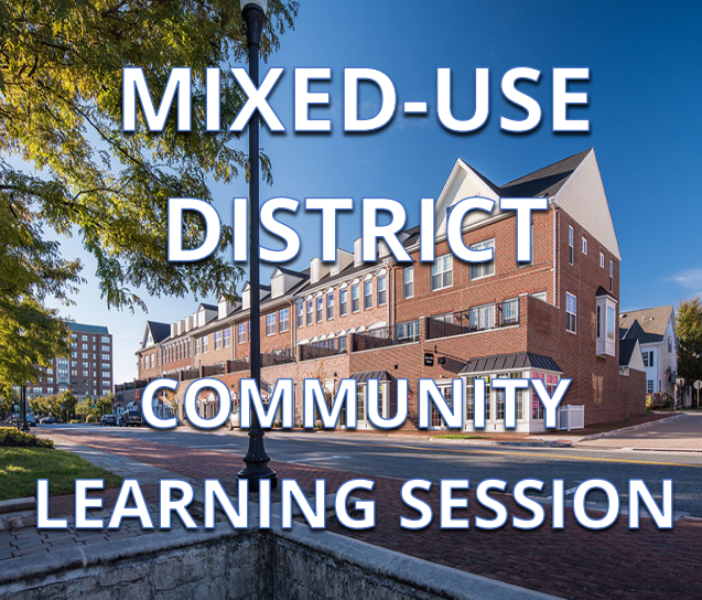 Mixed-Use District Community Learning Session